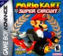 Mario Kart - Super Circuit (Game Boy Advance (GSF))