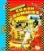 Incredible Crash Dummies, The (Nintendo NES (NSF))